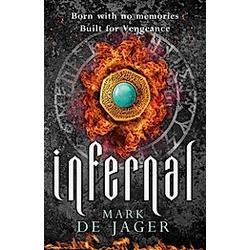 Infernal. Mark de Jager  - Buch