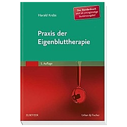 Praxis der Eigenbluttherapie. Harald Krebs  - Buch