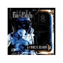 Pitbull Daycare - Unclean (CD)