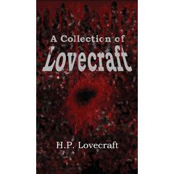 A Collection of Lovecraft als Buch von H. P. Lovecraft