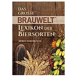 Das große BRAUWELT Lexikon der Biersorten