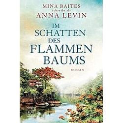 Im Schatten des Flammenbaums. Mina Baites  - Buch