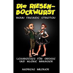 Die Riesenbockwurst als Buch von Andreas Mildner