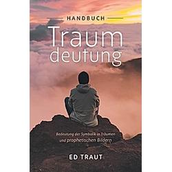 Handbuch Traumdeutung. Ed Traut  - Buch