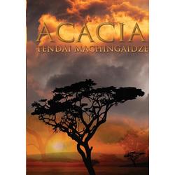 Acacia als Taschenbuch von Tendai Machingaidze