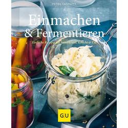 Einmachen & Fermentieren als Buch von Petra Casparek