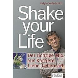 Shake your Life