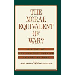The Moral Equivalent of War? als Buch von