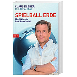 Spielball Erde. Claus Kleber  Cleo Paskal  - Buch