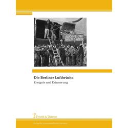 Die Berliner Luftbrücke als Buch von