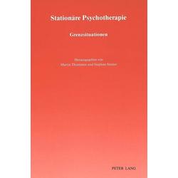 Stationäre Psychotherapie: Grenzsituationen: Taschenbuch von