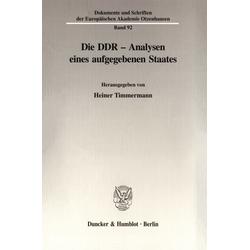 Die DDR - Analysen eines aufgegebenen Staates. als Buch von