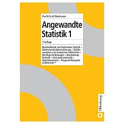 Angewandte Statistik. Martin Bachmaier  Roland Kraft  Manfred Precht  - Buch
