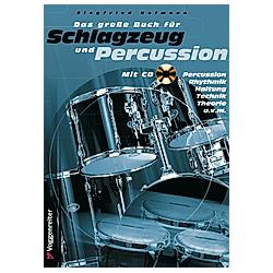 Das große Buch für Schlagzeug und Percussion  m. Audio-CD. Siegfried Hofmann  - Buch