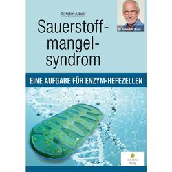 Sauerstoffmangelsyndrom als Buch von Robert A. Buist