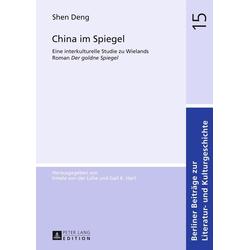 China im Spiegel als Buch von Shen Deng