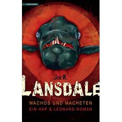 Machos und Macheten als Buch von Joe R. Lansdale
