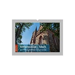 Mittenwalde - Mark (Wandkalender 2021 DIN A3 quer) - Kalender