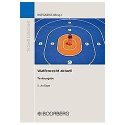 Waffenrecht aktuell - Buch