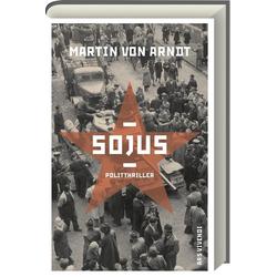 Sojus als Buch von Martin von Arndt