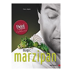 Magic Marzipan. Franz Ziegler  - Buch