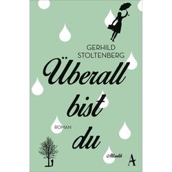 Überall bist du als Buch von Gerhild Stoltenberg