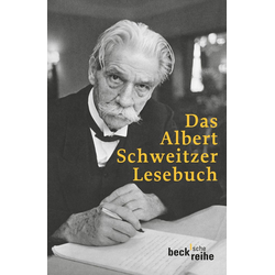 Das Albert Schweitzer Lesebuch als Taschenbuch von Albert Schweitzer