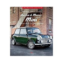 Austin & Morris Mini. Halwart Schrader  Peter Kurze  - Buch