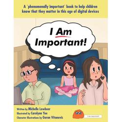 I Am Important! als Taschenbuch von Lowbeer Michelle