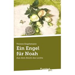 Ein Engel für Noah als Buch von Yvonne Engelsmann