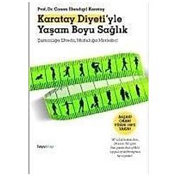 Karatay Diyeti'yle Yasam Boyu Saglik
