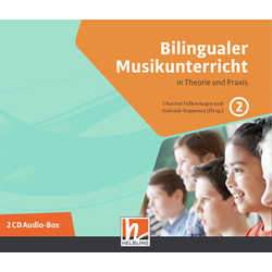 Bilingualer Musikunterricht. 2 Audio-CDs