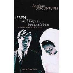 Leben  auf Papier beschrieben. António Lobo Antunes  - Buch