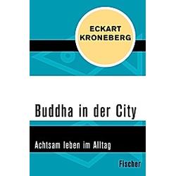 Buddha in der City. Eckart Kroneberg  - Buch
