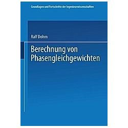 Berechnung von Phasengleichgewichten. Ralf Dohrn  - Buch