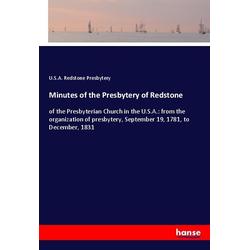 Minutes of the Presbytery of Redstone als Buch von U. S. A. Redstone Presbytery