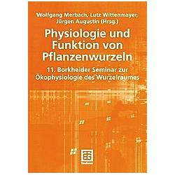 Physiologie und Funktion von Pflanzenwurzeln - Buch