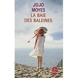 La Baie des baleines. Jojo Moyes  - Buch