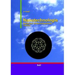 Nanotechnologie: Buch von A. Rueff/ Andreas Rueff