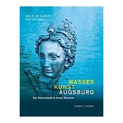 Wasser Kunst Augsburg - Buch
