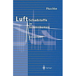 Luftschadstoffe in Innenräumen. Peter Pluschke  - Buch
