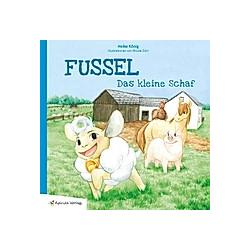 Fussel  das kleine Schaf. heike König  - Buch