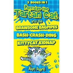 Porridge the Tartan Cat Books 1 to 3: eBook von Alan Dapré