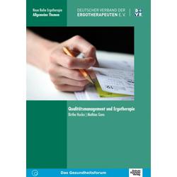 Qualitätsmanagement und Ergotherapie: Buch von Birthe Hucke/ Mathias Gans