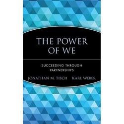 Power of We C als Buch von Tisch/ Weber