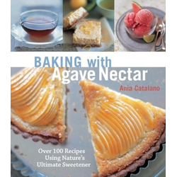 Baking with Agave Nectar: eBook von Ania Catalano