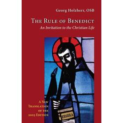 The Rule of Benedict: eBook von Georg Holzherr