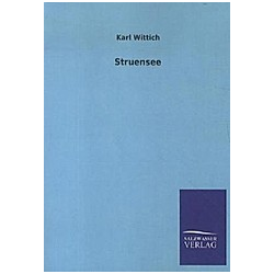 Struensee. Karl Wittich  - Buch