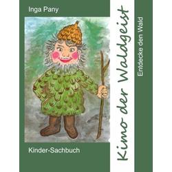 Kimo der Waldgeist als Buch von Inga Pany