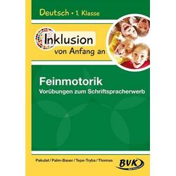 Inklusion von Anfang an: Deutsch - Feinmotorik